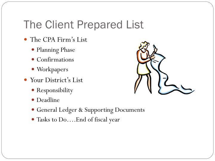 The Client Prepared List