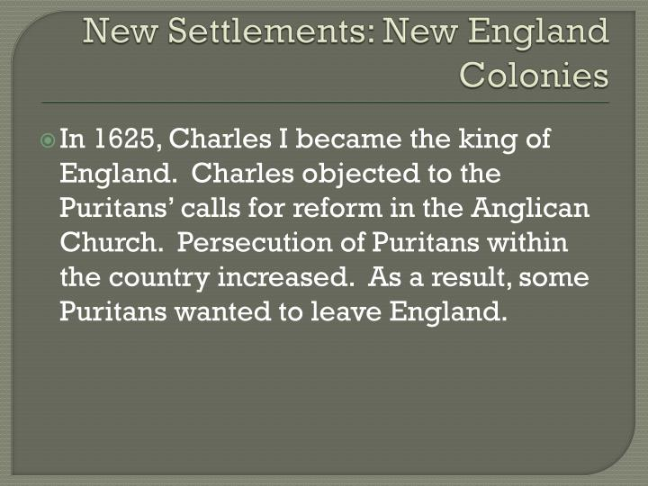 New Settlements: New England Colonies