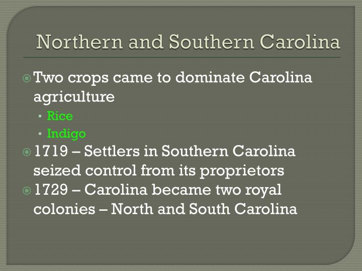 Northern and Southern Carolina