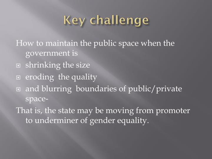 Key challenge