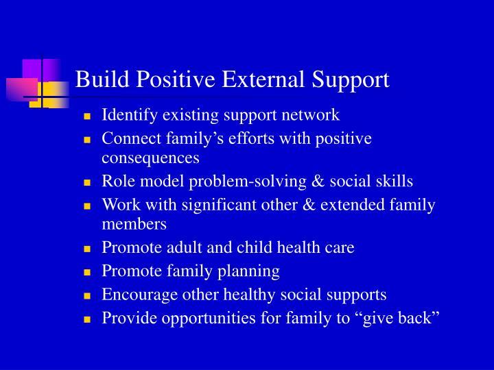 Build Positive External Support
