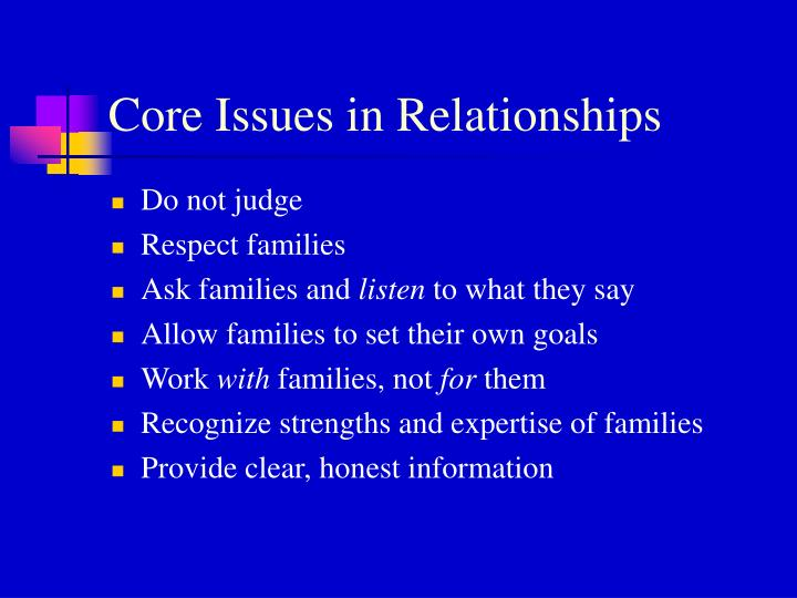 Core Issues in Relationships