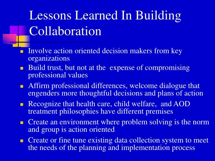 Lessons Learned In Building Collaboration