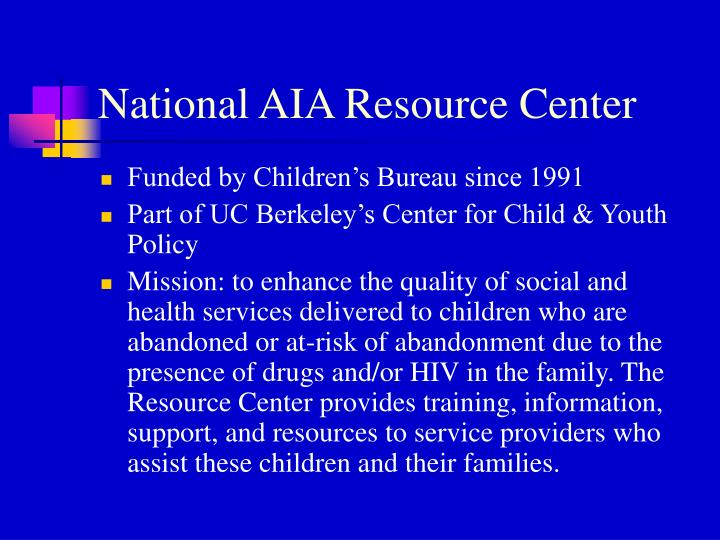 National AIA Resource Center