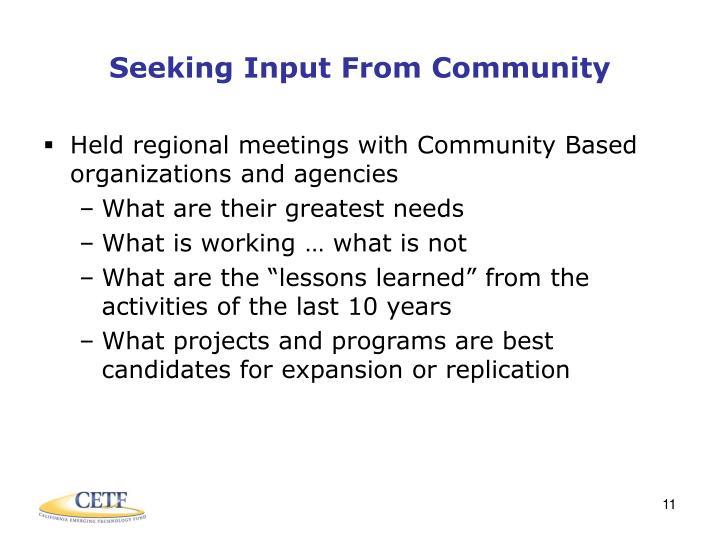 Seeking Input From Community