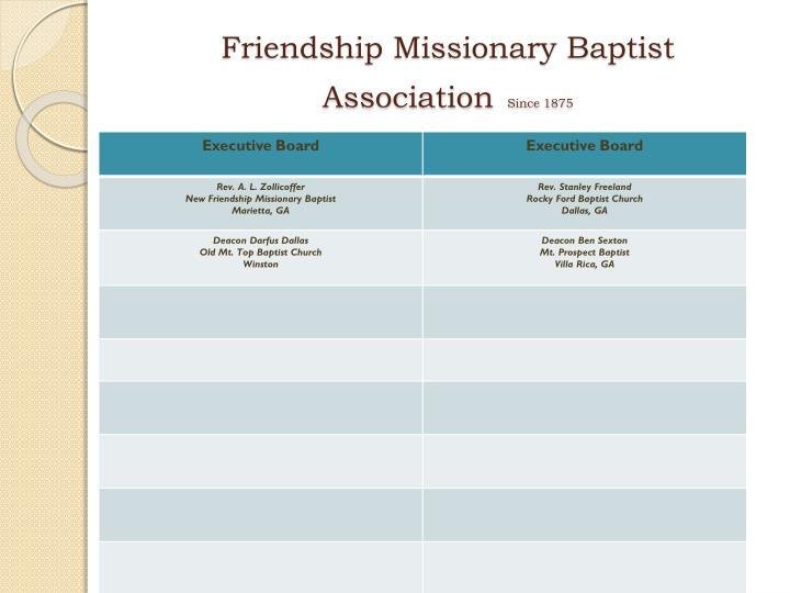 Friendship missionary baptist association since 18752