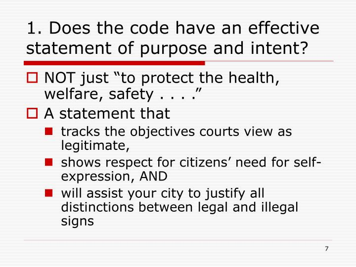 1. Does the code have an effective statement of purpose and intent?