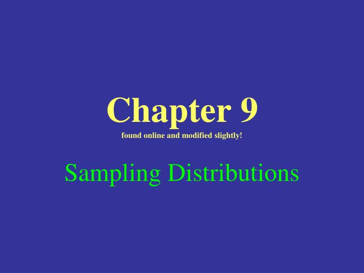 chapter 9 found online and modified slightly n.