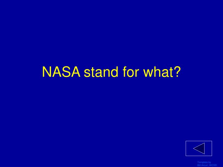 NASA stand for what?