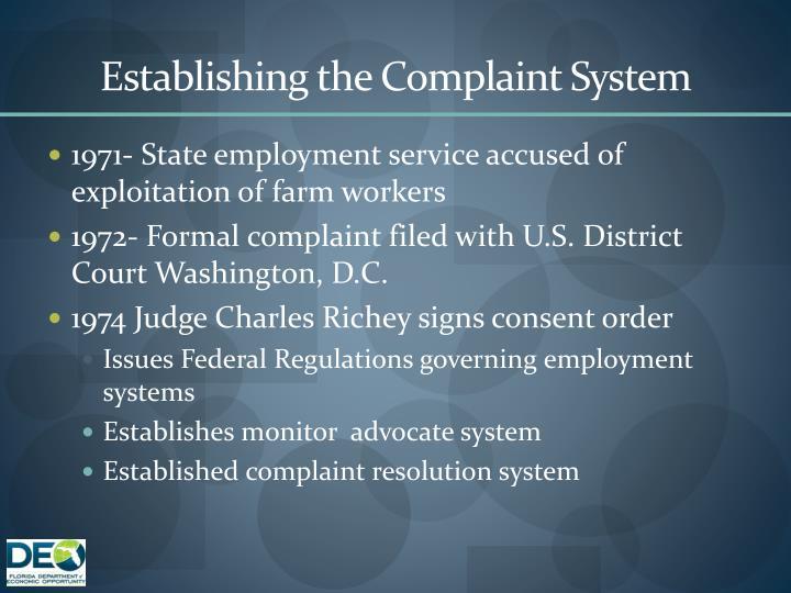 Establishing the complaint system