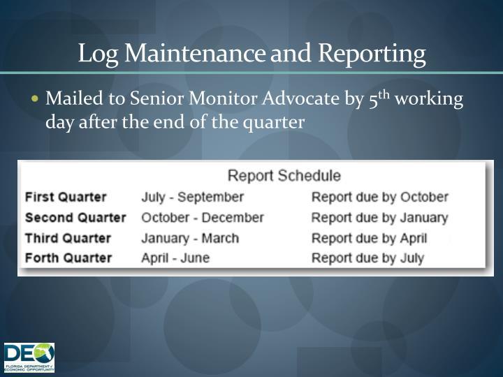 Log Maintenance and Reporting