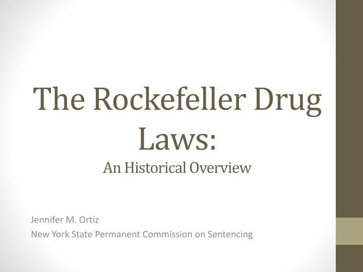 the rockefeller drug laws an historical overview n.