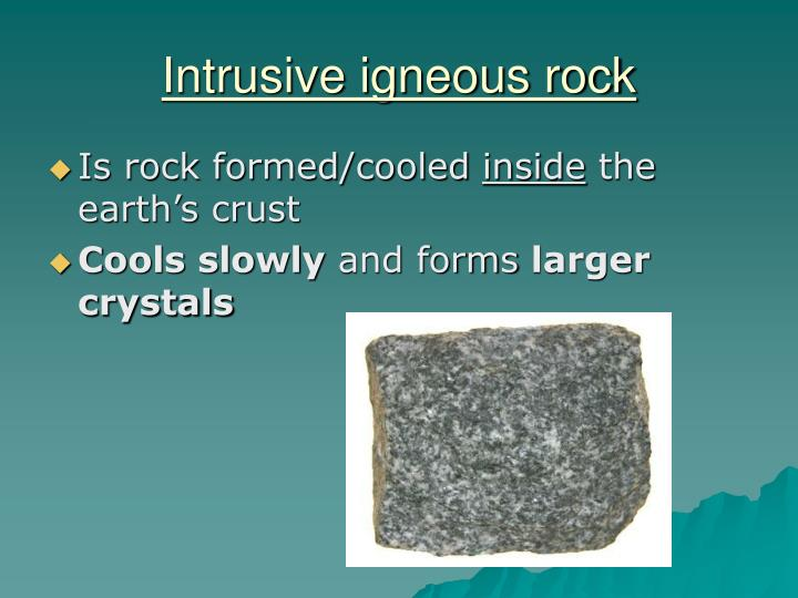 Intrusive igneous rock