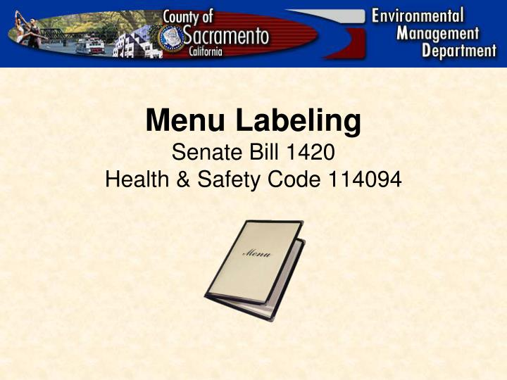 Menu labeling senate bill 1420 health safety code 114094