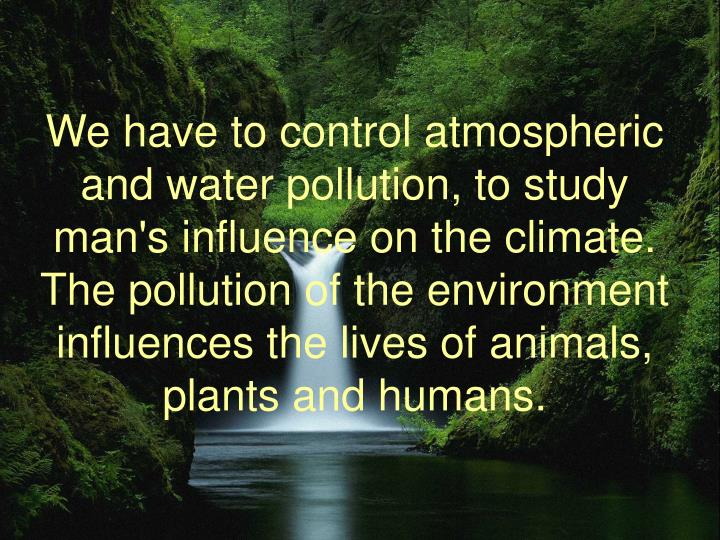 a study of pollution in our environment