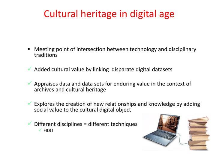 Cultural heritage in digital age