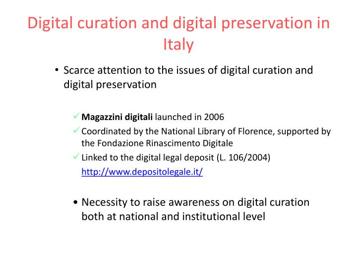 Digital curation and digital preservation in Italy
