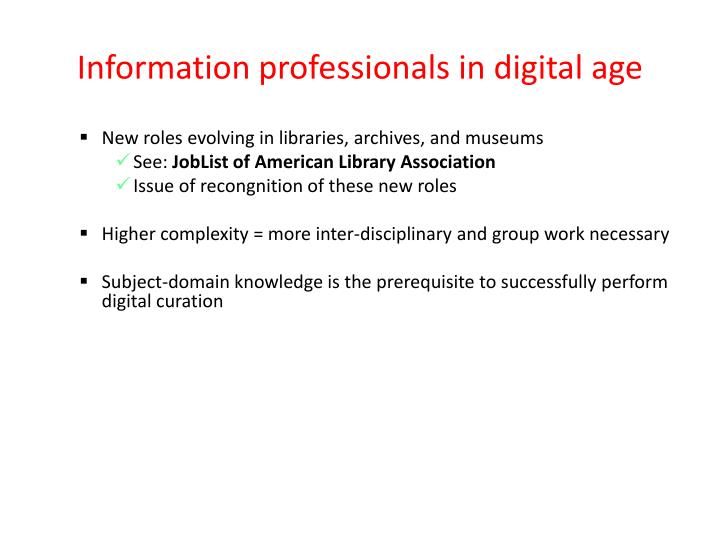 Information professionals in digital age