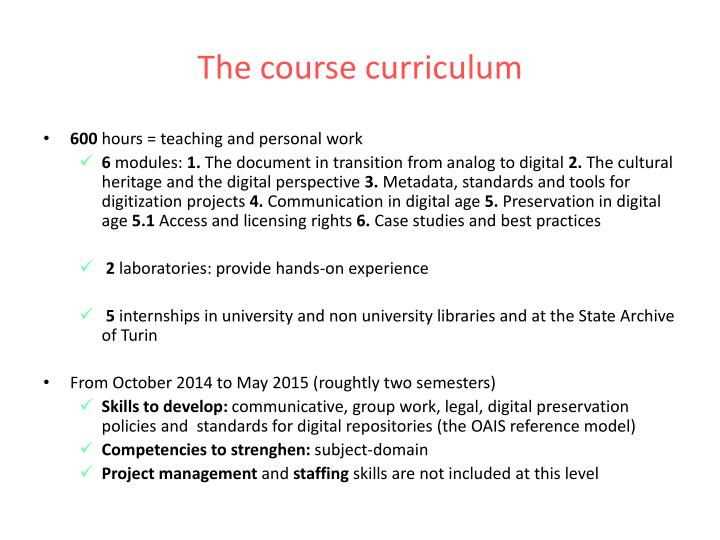 The course curriculum