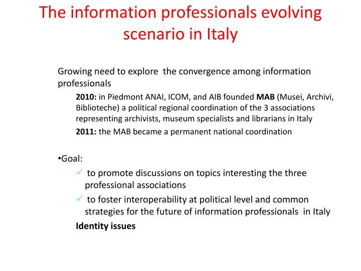The information professionals evolving scenario in Italy