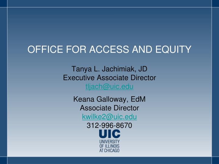 office for access and equity n.