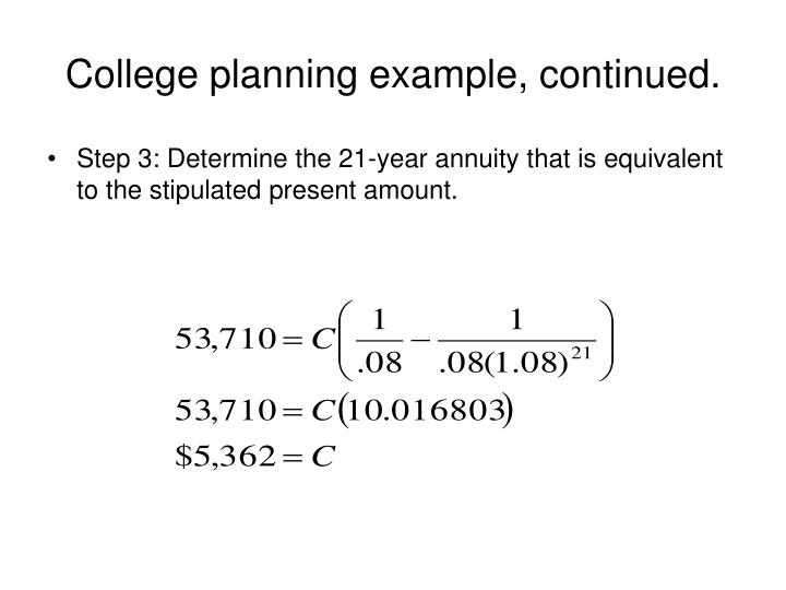 College planning example, continued.