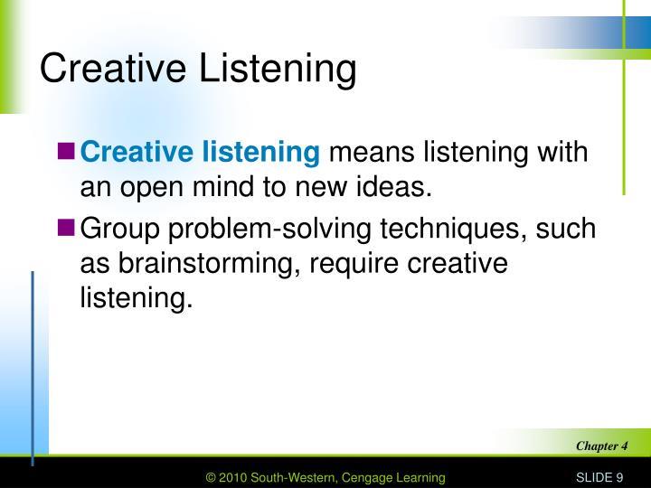 Creative Listening