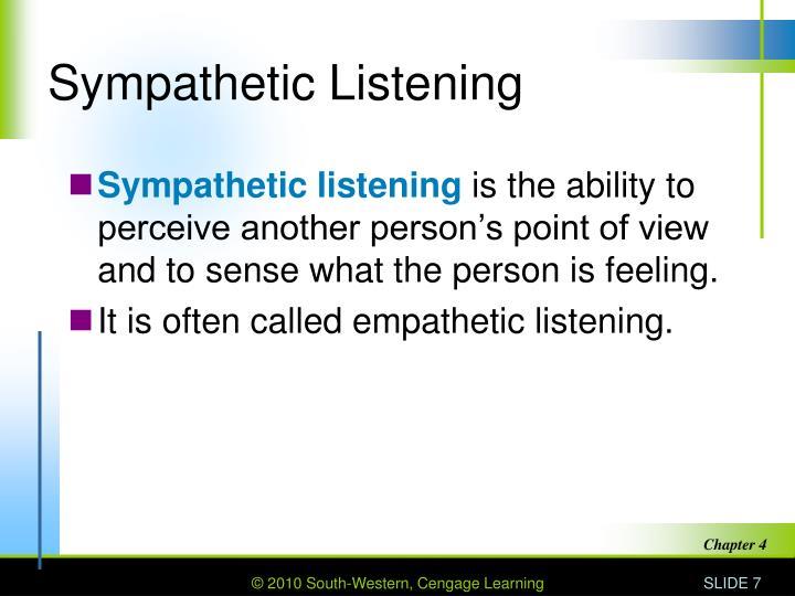 Sympathetic Listening