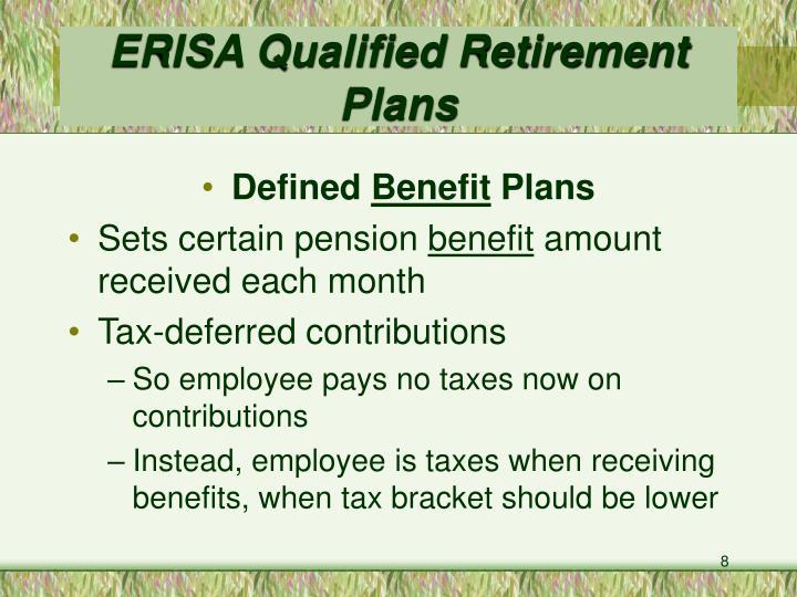 ERISA Qualified Retirement Plans