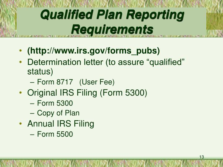 Qualified Plan Reporting Requirements