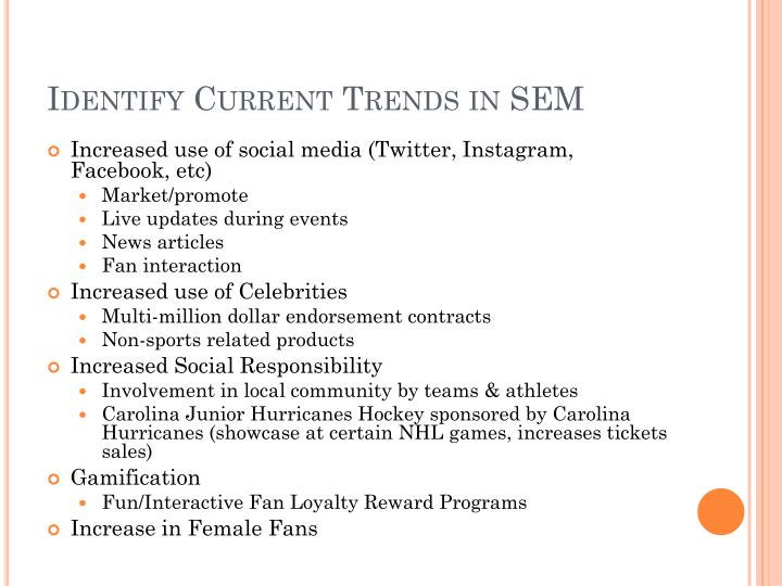 Identify current trends in sem1