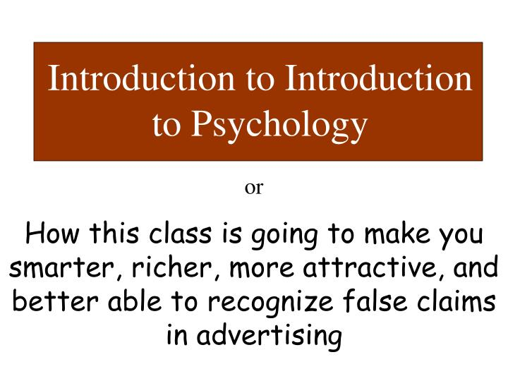 an introduction to the psychology of the history A kindergarten classroom in afghanistan file:inukshuk monterrey 1jpg file:5th floor lecture halljpg for broad view see: outline of education education in its broadest sense is any act or experience that has a formative effect on the mind, character, or physical ability of an individual (eg, the consciousness of an infant is educated by its.