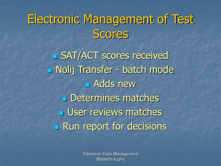 Electronic Management of Test Scores