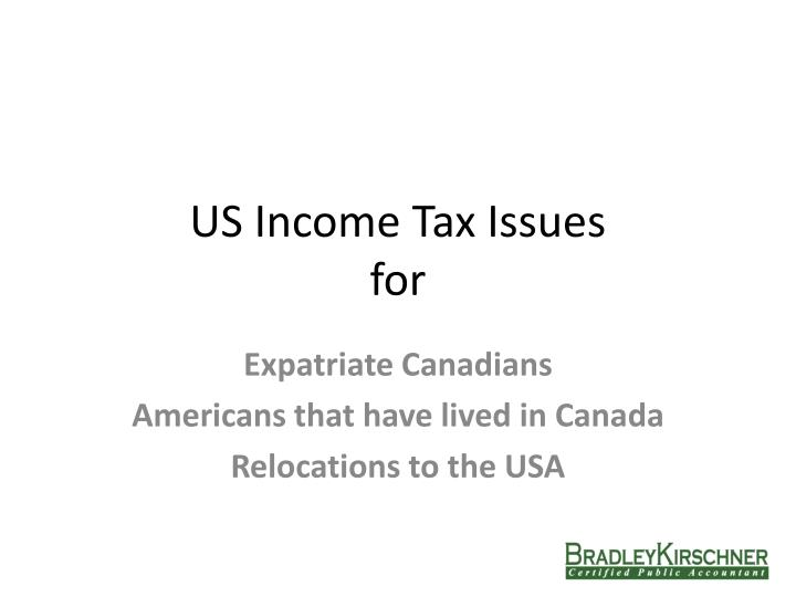 Us income tax issues for