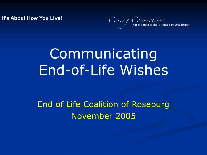 communicating end of life wishes n.