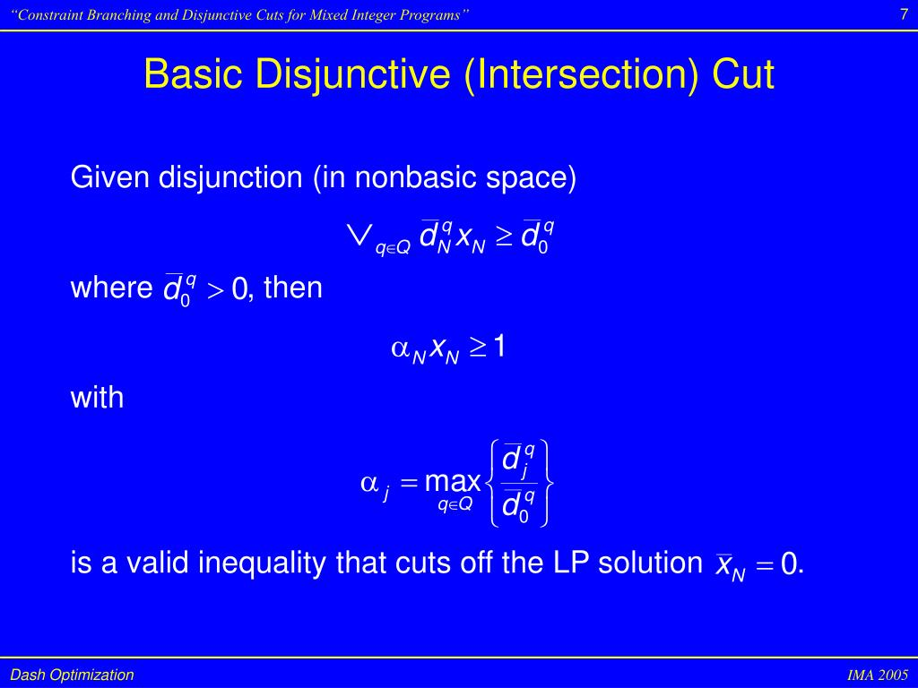 PPT - Constraint Branching and Disjunctive Cuts for Mixed