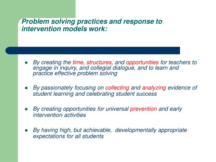 Problem solving practices and response to intervention models work: