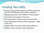 funding two lmss