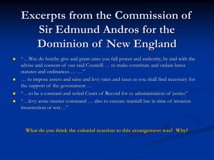 Excerpts from the Commission of Sir Edmund Andros for the Dominion of New England