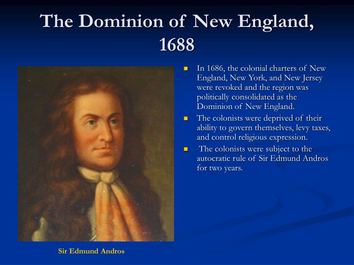 The Dominion of New England, 1688