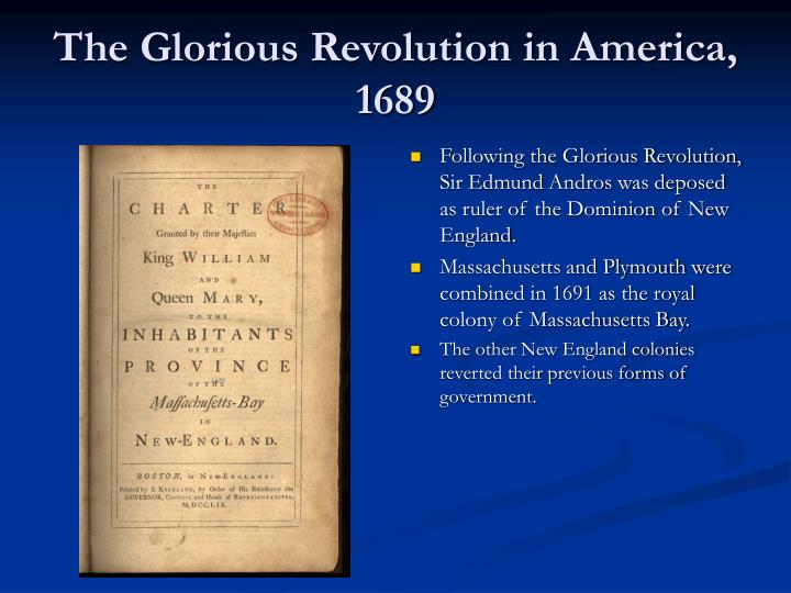 The Glorious Revolution in America, 1689