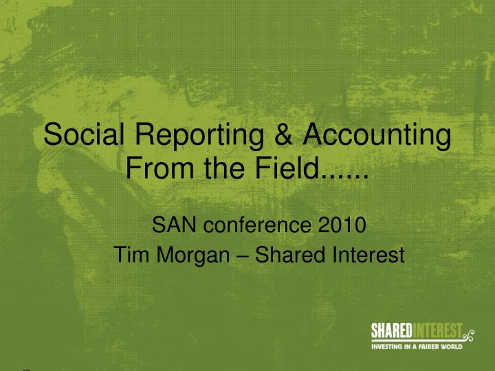 social reporting accounting from the field n.