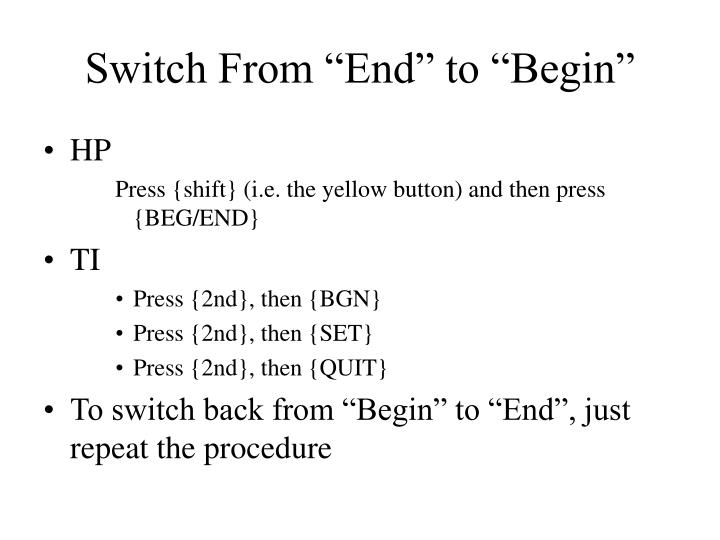 """Switch From """"End"""" to """"Begin"""""""