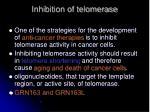 inhibition of telomerase