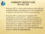 community service fund 2013 act 306
