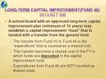 long term capital improvement fund 46 2013 act 3362