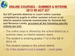 online courses summer interim 2013 wi act 257