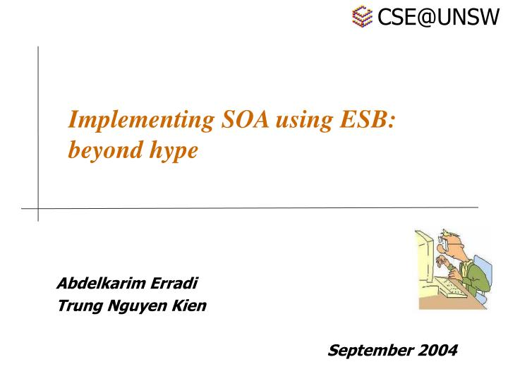 Implementing soa using esb beyond hype