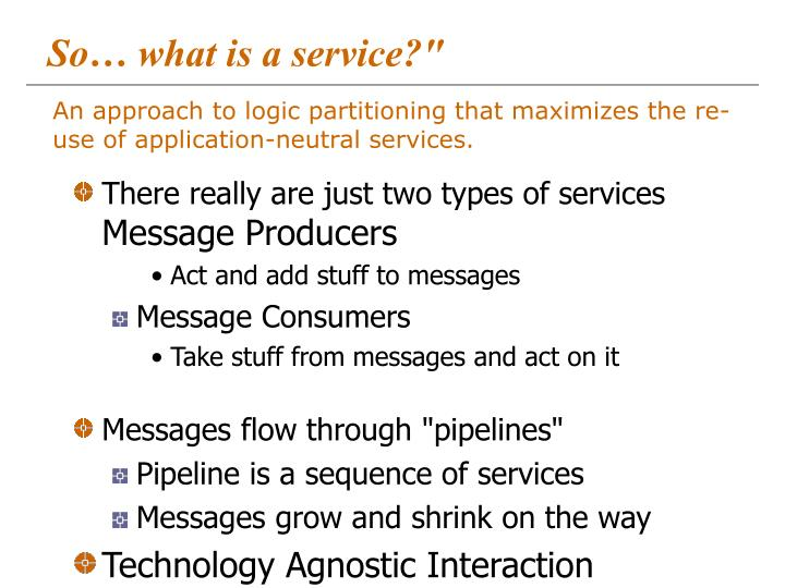 """So… what is a service?"""""""