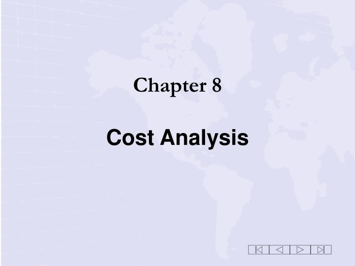 Chapter 8 cost analysis